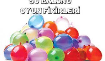 DIŞARI OYUNLARI – Su Balonu Oyun Fikirleri