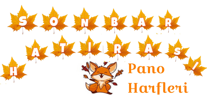 SONBAHAR PANOSU HARFLER